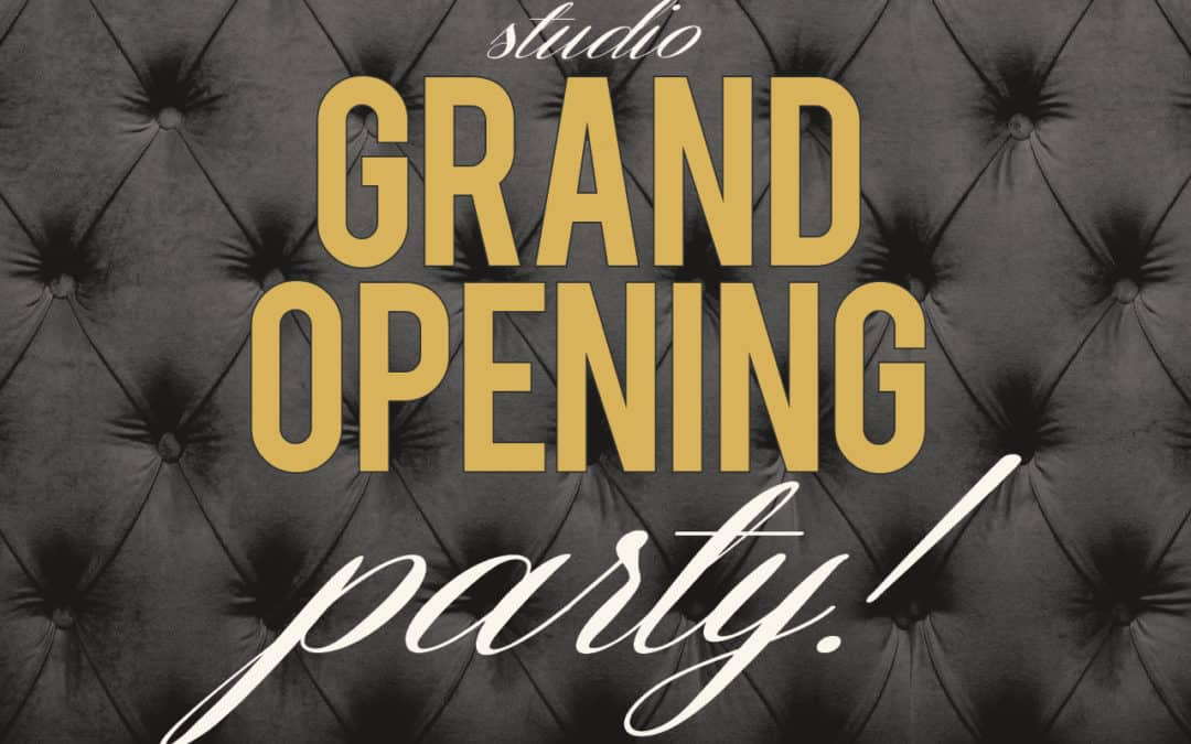 Studio Grand Opening Party