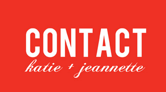 Contact Katie & Jeannette